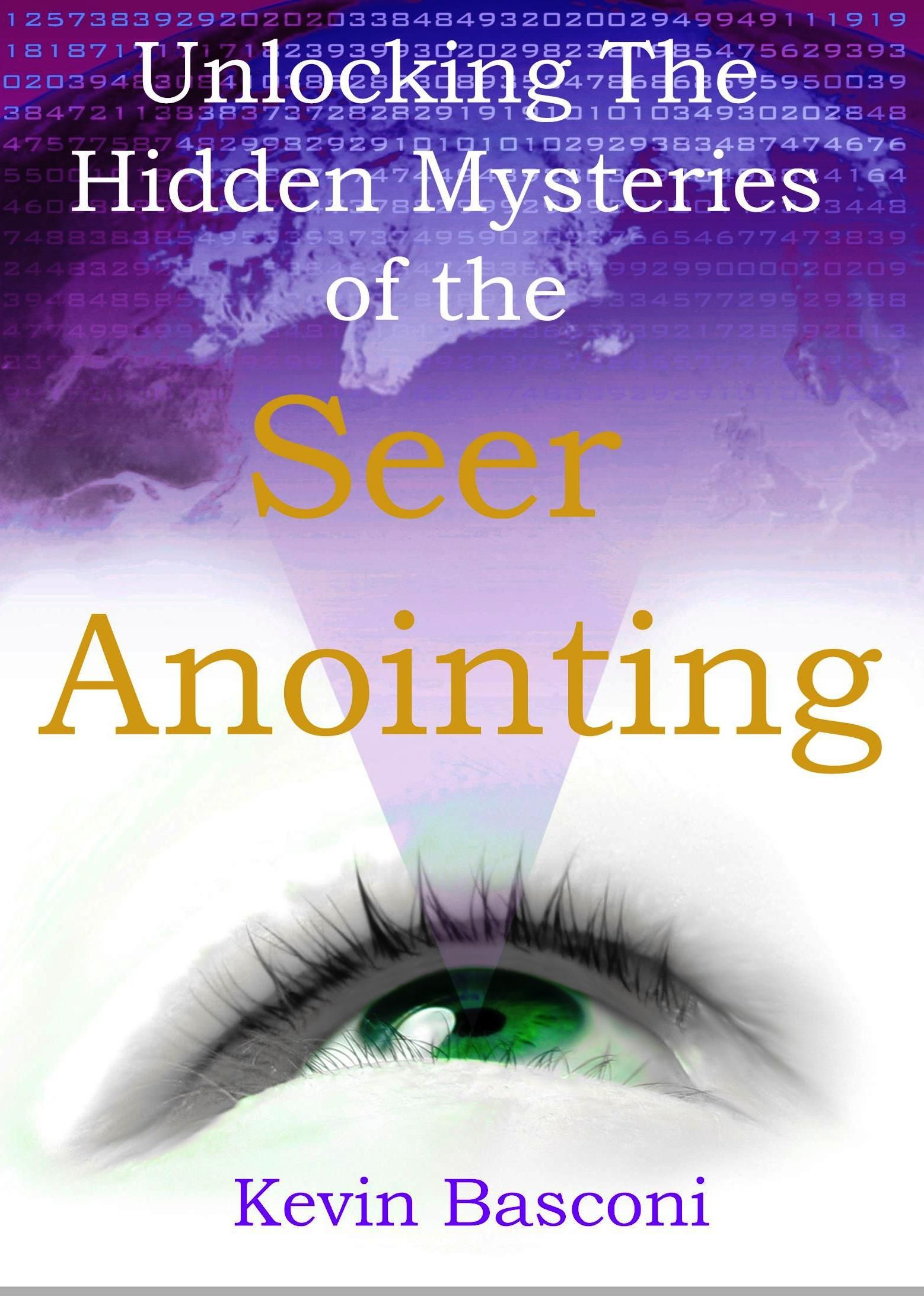 Apostolic Prayers and Your Spiritual Senses (Seer Anointing